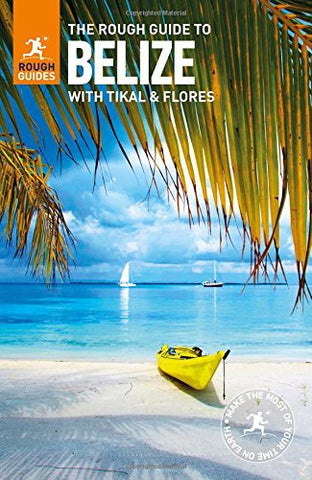 Belize Rough Guide 7e