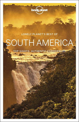 Best of South America Lonely Planet 1e