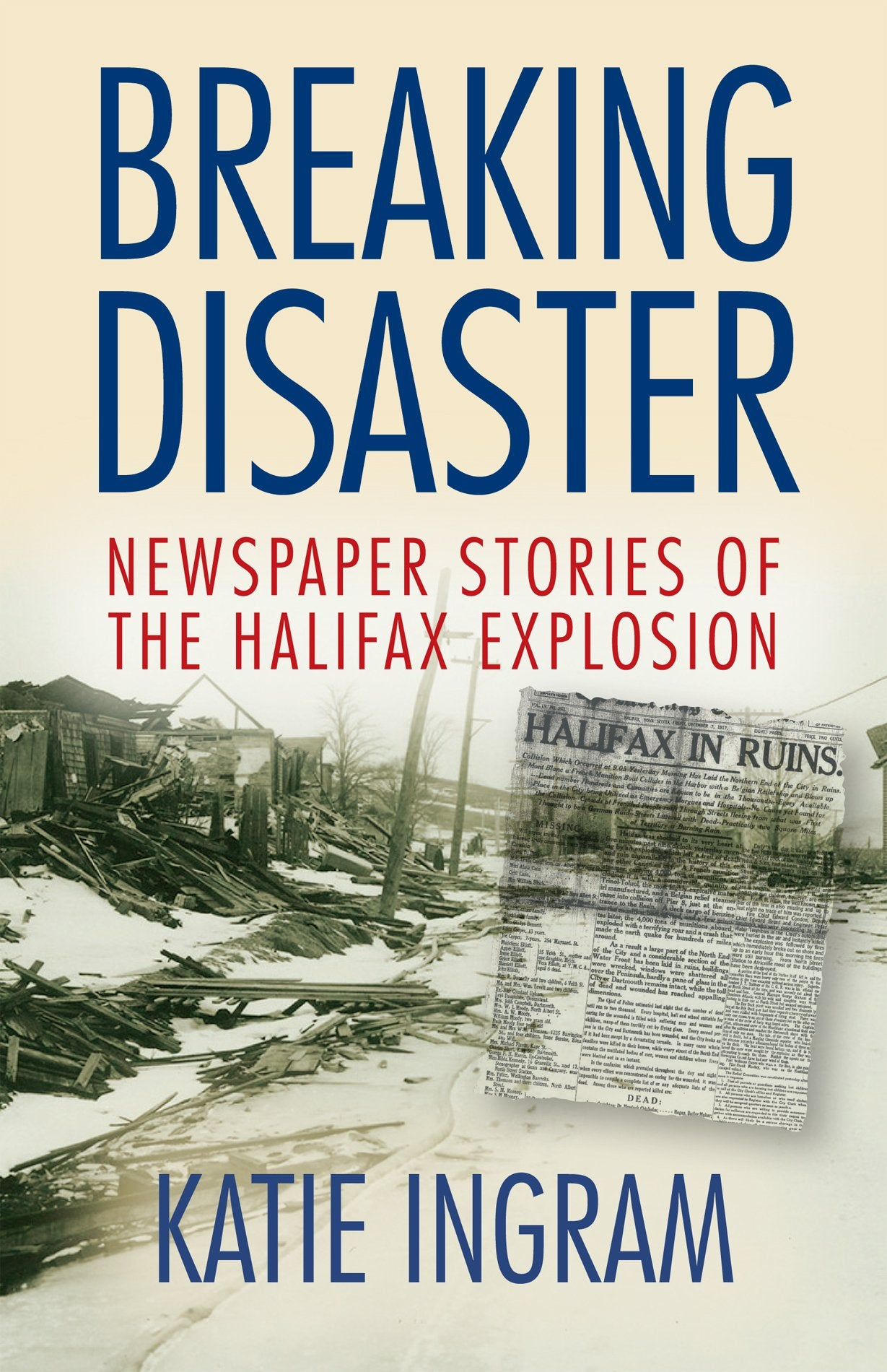 Breaking Disaster: Newspaper Stories of the Halifax Explosion
