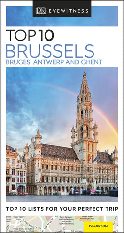 Eyewitness Top 10 Brussels, Bruges, Antwerp & Ghent