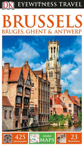 Eyewitness Brussels, Bruges, Ghent & Antwerp