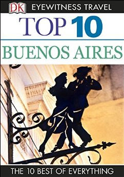 Eyewitness Buenos Aires Top 10