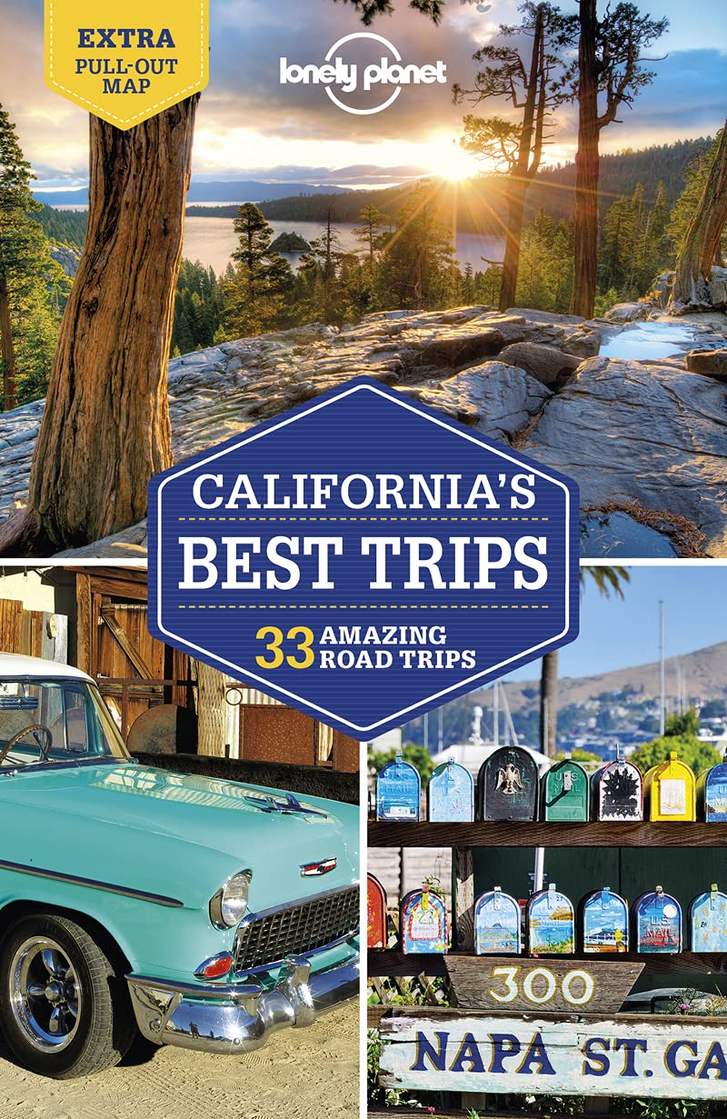 California's Best Trips Lonely Planet 3e