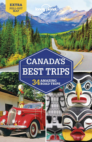 Canada's Best Trips Lonely Planet 1e