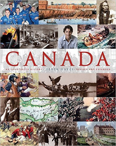 Canada: An Illustrated History by D. Hayes