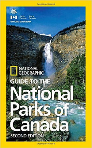 Guide to the National Parks of Canada 2e
