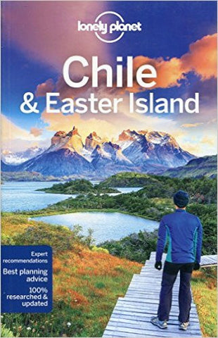 Chile & Easter Island Lonely Planet 10e