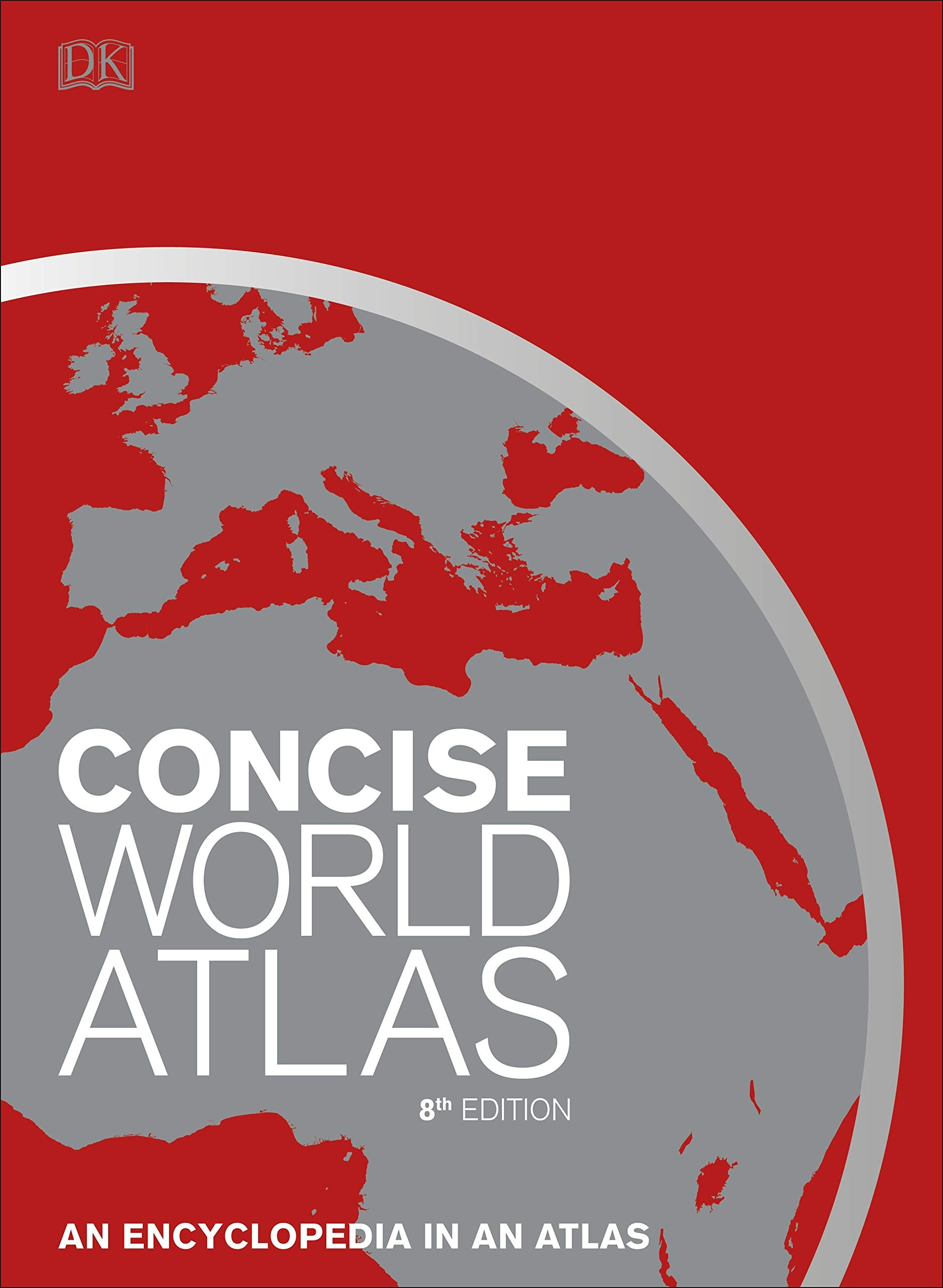 DK Concise Atlas of the World 8e
