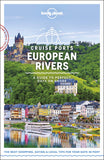 Cruise Ports European Rivers Lonely Planet 1e