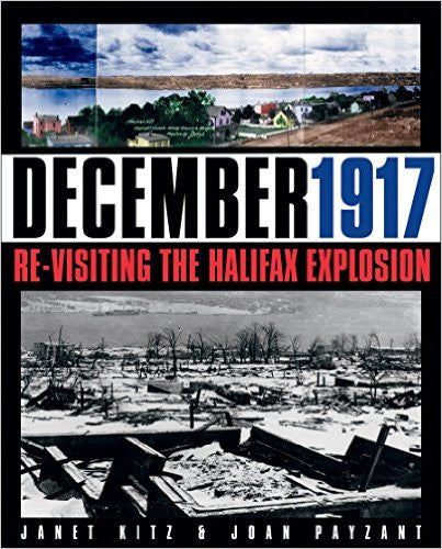 December 1917: Re-Visiting the Halifax Explosion