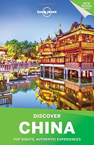 Discover China Lonely Planet 4e