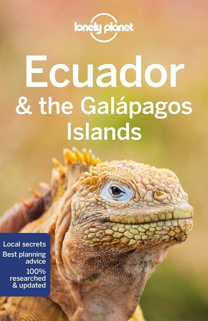 Ecuador & the Galapagos Lonely Planet 10e