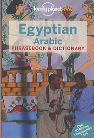 Egyptian Arabic Lonely Planet Phrasebook 4e