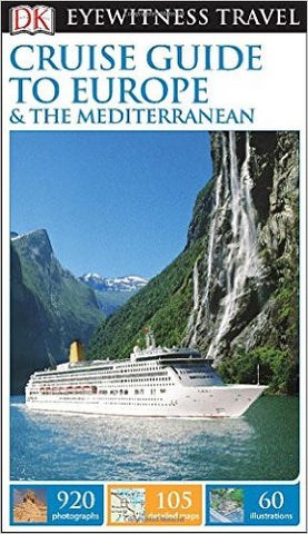 Eyewitness Cruise Guide to Europe & the Mediterranean
