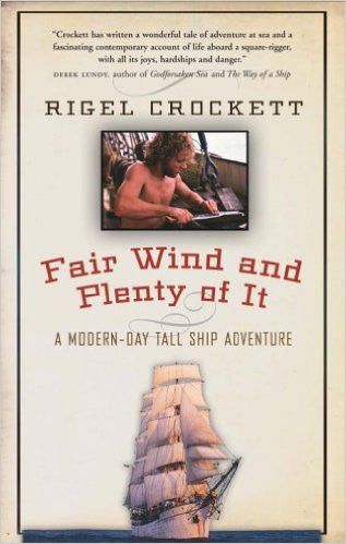 Fair Wind and Plenty of it. Paperback