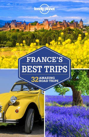 France's Best Trips Lonely Planet 2e