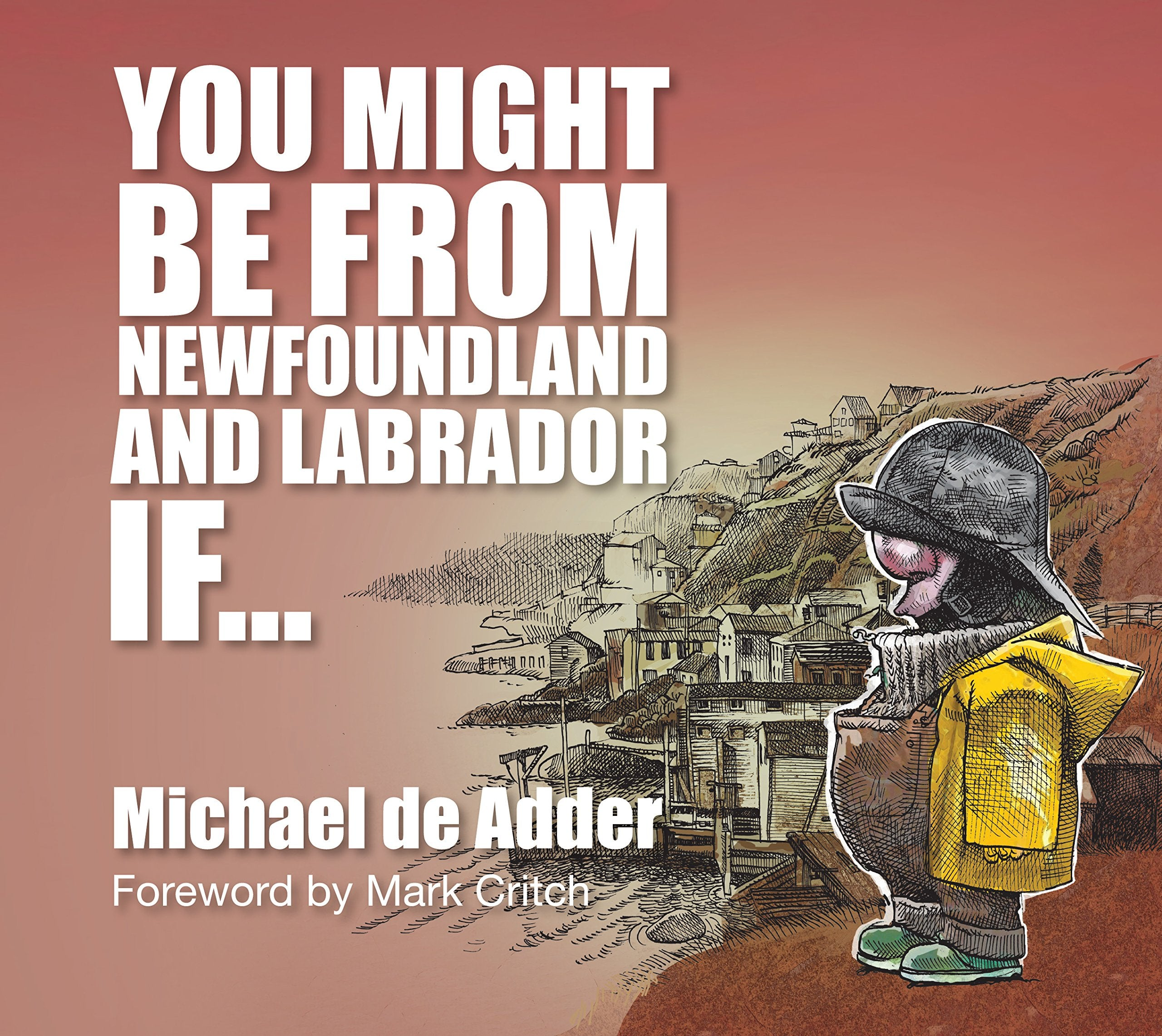 You Might Be From Newfoundland If...