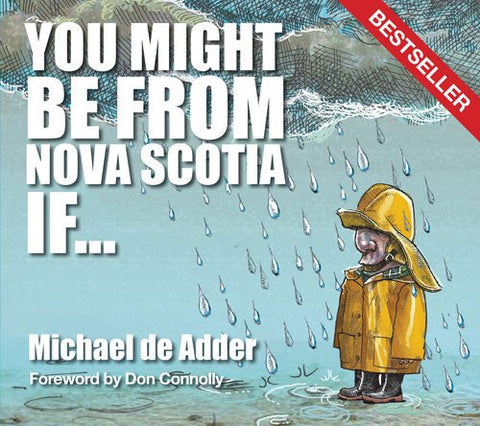 You Might Be From Nova Scotia If...