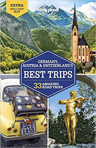 Germany, Austria & Switzerland's Best Trips Lonely Planet 1e