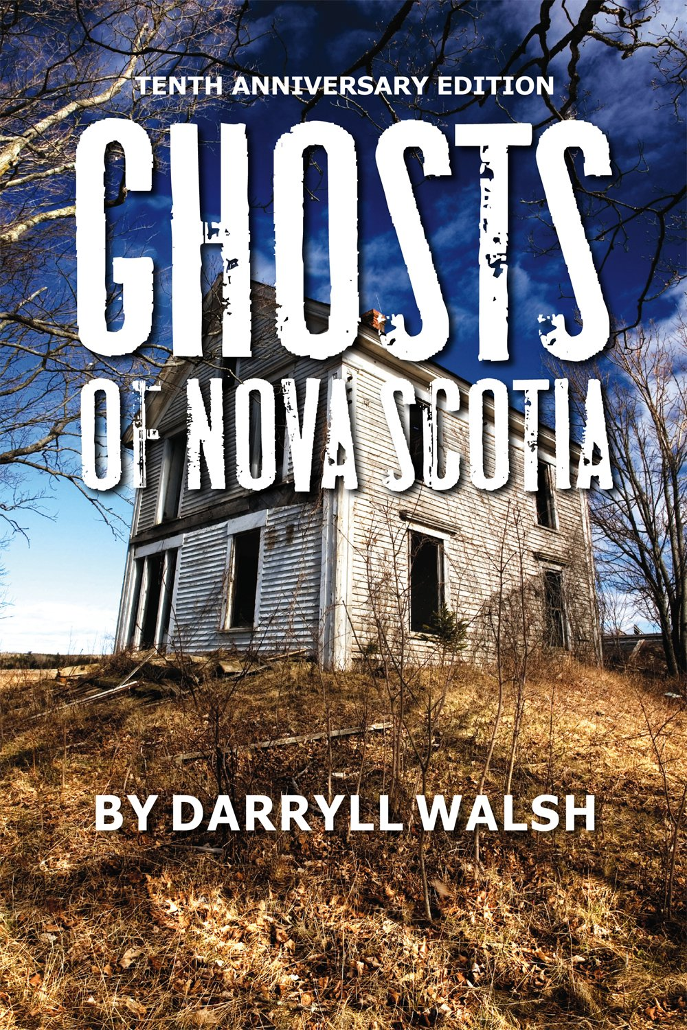 Ghosts of Nova Scotia 10th Anniversary Edition