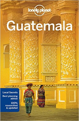 Guatemala Lonely Planet 6e