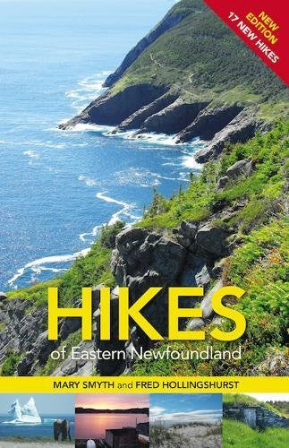 Hikes of Eastern Newfoundland 2e