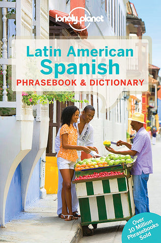 Latin American Spanish Lonely Planet Phrase Book 7e