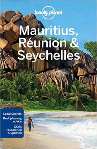 Mauritius, Reunion & Seychelles Lonely Planet 9e