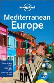 Mediterranean Europe Lonely Planet 11e
