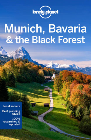 Munich, Bavaria & the Black Forest Lonely Planet 5e