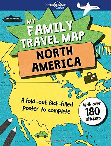 My Family Travel Map - North America Lonely Planet Kids 1e