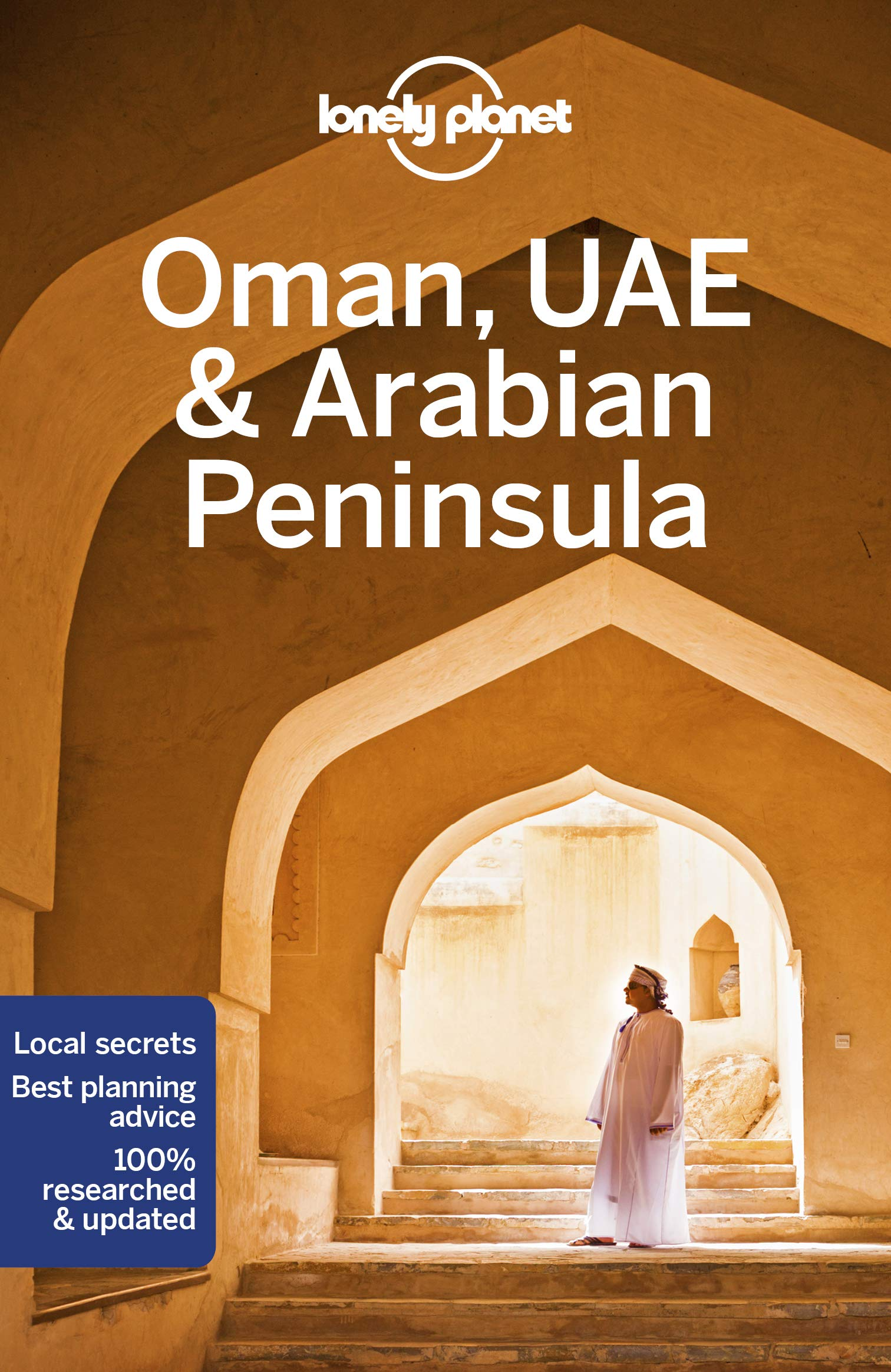Oman, UAE & the Arabian Peninsula Lonely Planet 6e