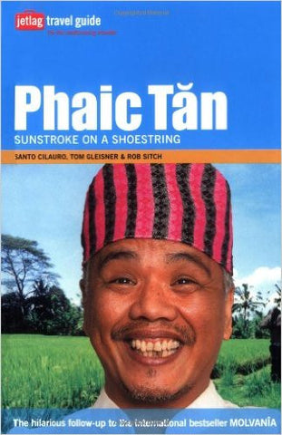Phaic Tan Sunstroke on a Shoestring