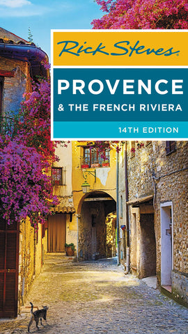 Provence & French Riviera Rick Steves 13e