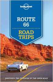 Route 66 Road Trips Lonely Planet 1e
