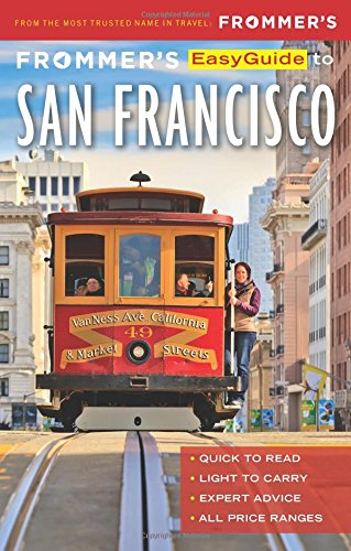 Frommer's Easy Guide San Francisco 3e