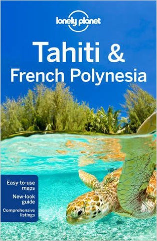 Tahiti & French Polynesia Lonely Planet 10e