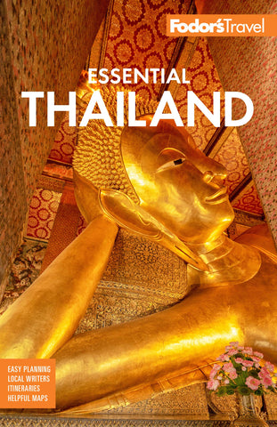 Fodor's Essential Thailand: with Cambodia & Laos 1e