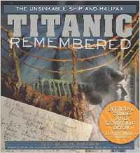 Titanic Remembered. Alan Ruffman