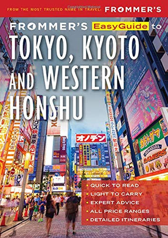 Frommer's Tokyo, Kyoto Easy Guide 1e