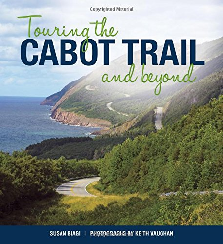 Touring the Cabot Trail and Beyond