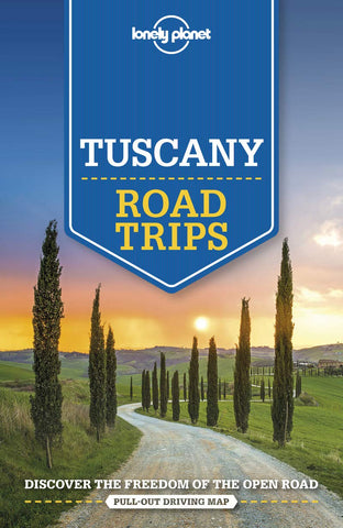 Tuscany Road Trips Lonely Planet 1e