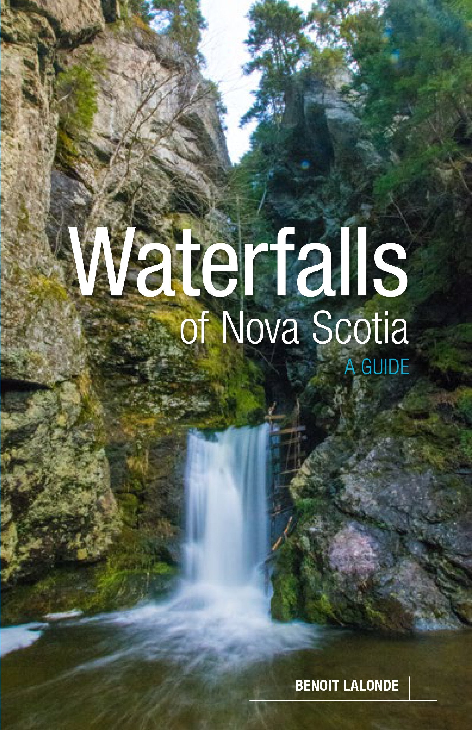 Waterfalls of Nova Scotia: A Guide