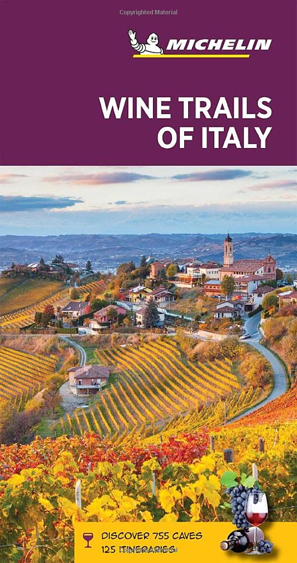 Wine Trails of Italy Michelin Guide 1e