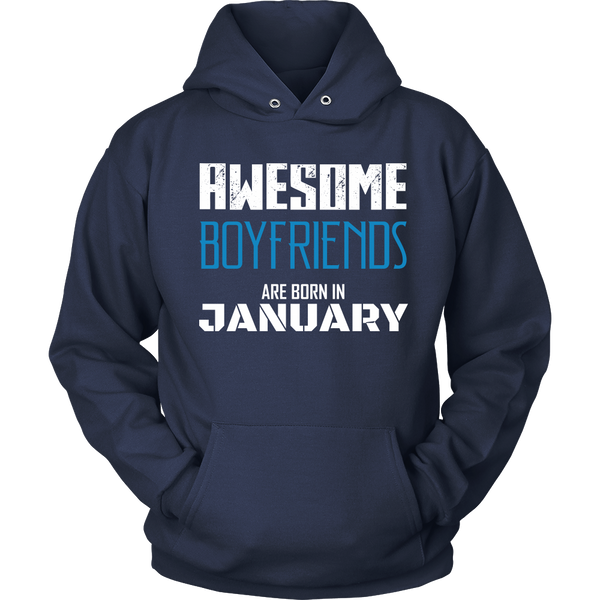 Best Birthday Hoodie Gift | Awesome Boyfriend Are Born in January