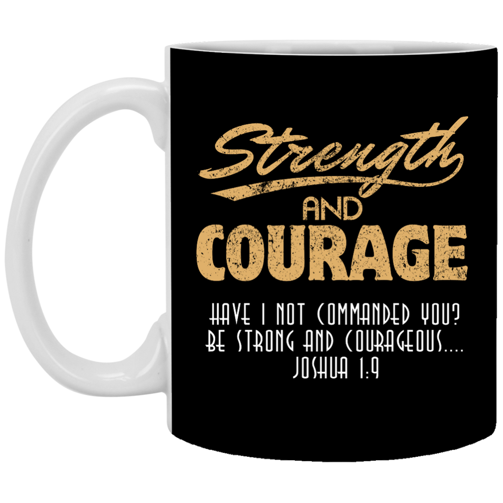 Strength and Courage Mug