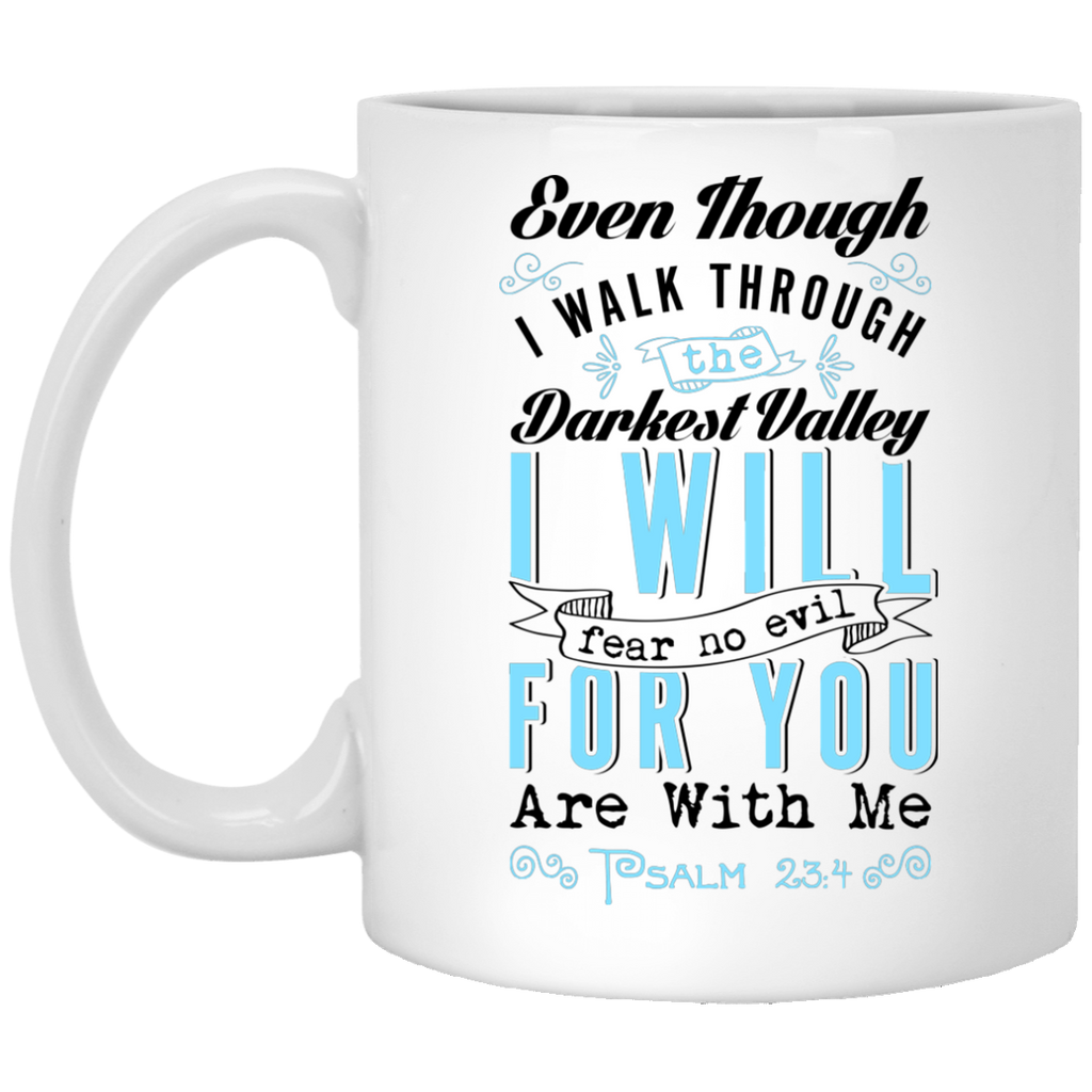 Though I Walk Through the Valley | Inspirational Psalms Gift Mug