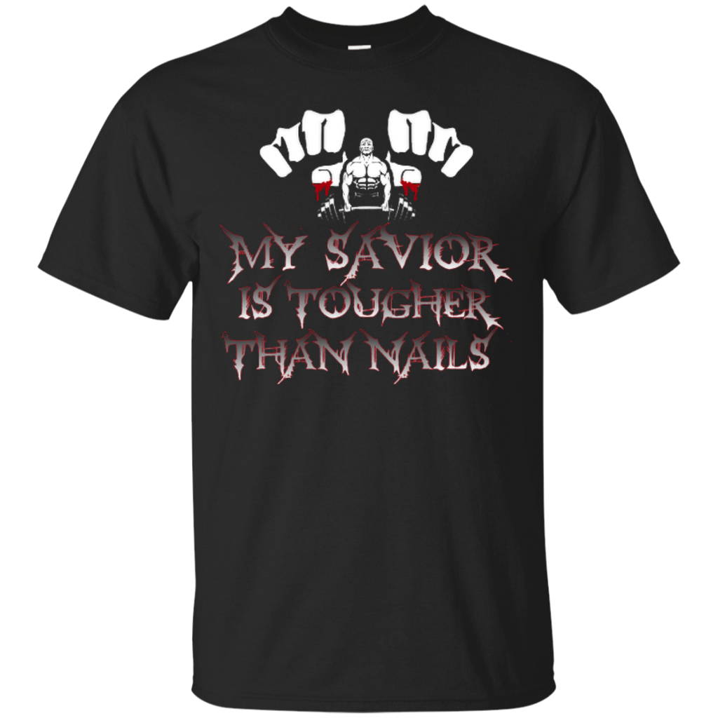 My Savior is Tougher than Nails
