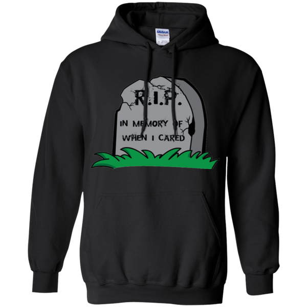 In Memory of When I Cared | Funny Sarcastic Gift Hoodie