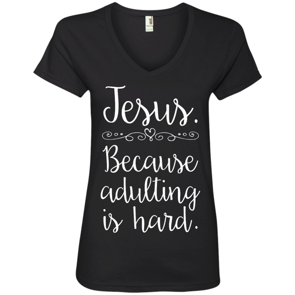 Jesus Because Adulting Is Hard Womens